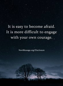 It is easy to become afraid